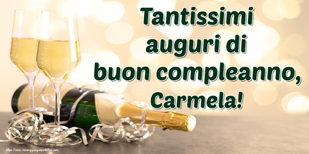 Cartoline di auguri - Tantissimi auguri di buon compleanno, Carmela!