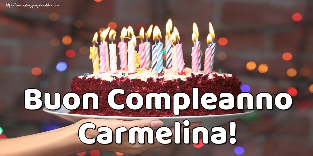 Cartoline di auguri - Buon Compleanno Carmelina!