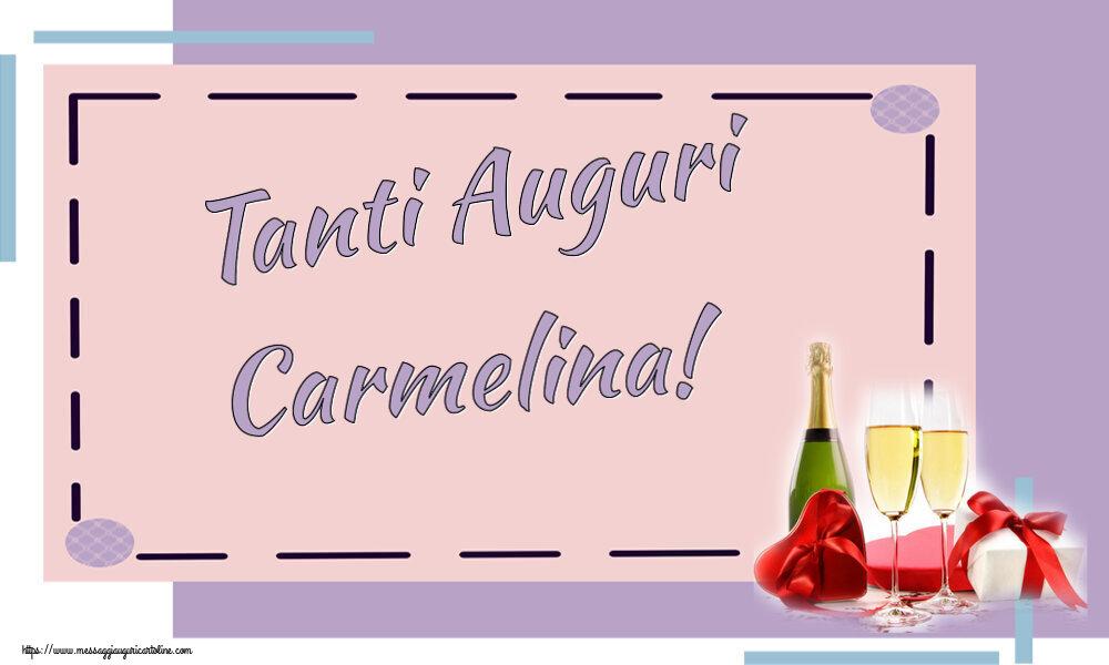 Cartoline di auguri - Tanti Auguri Carmelina!