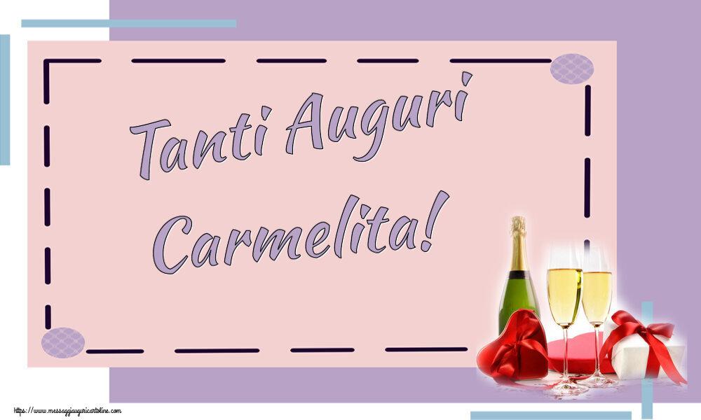 Cartoline di auguri - Tanti Auguri Carmelita!