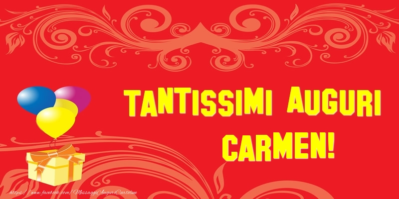 Cartoline di auguri - Tantissimi Auguri Carmen!