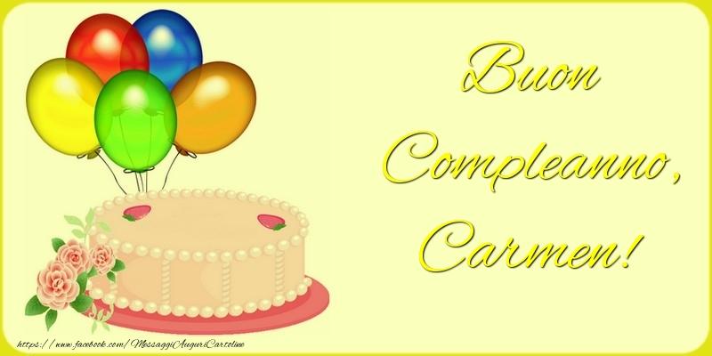 Cartoline di auguri - Buon Compleanno, Carmen