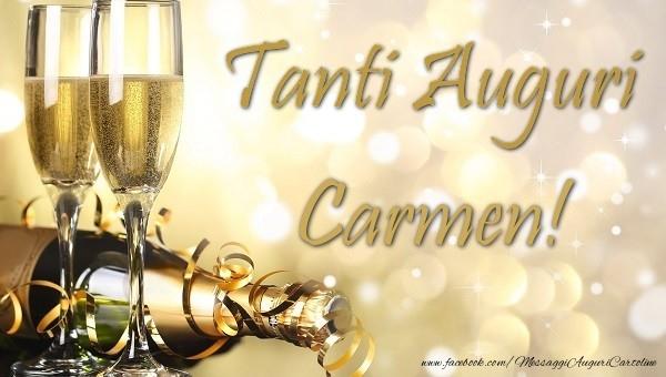 Cartoline di auguri - Tanti auguri Carmen