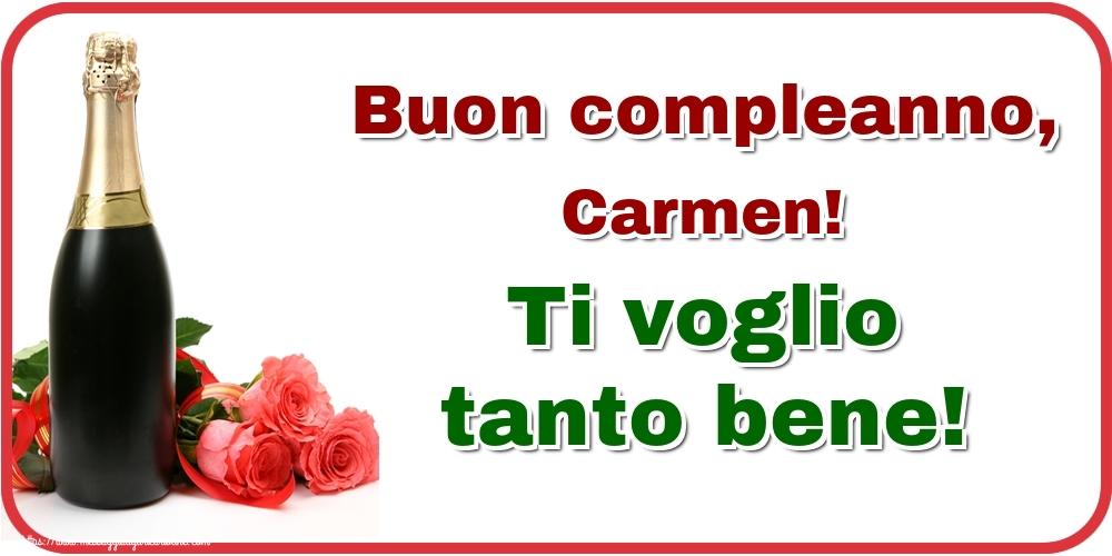 Cartoline di auguri - Buon compleanno, Carmen! Ti voglio tanto bene!