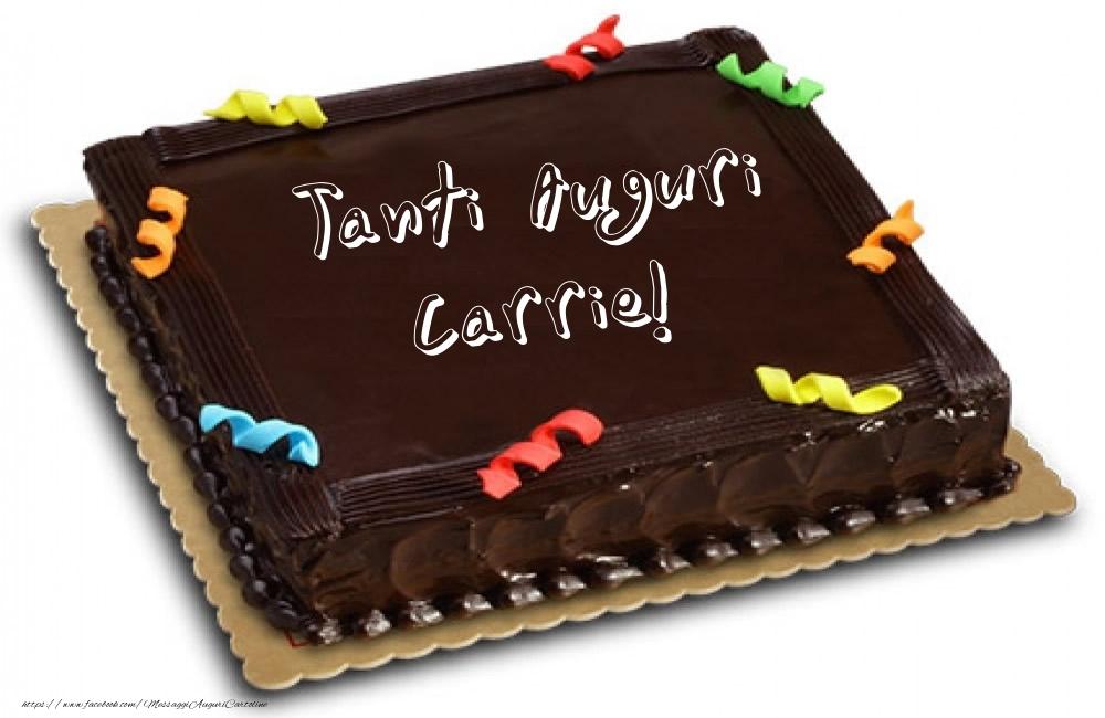 Cartoline di auguri - Torta - Tanti Auguri Carrie!