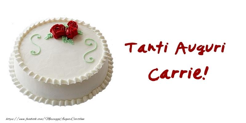 Cartoline di auguri - Torta Tanti Auguri Carrie