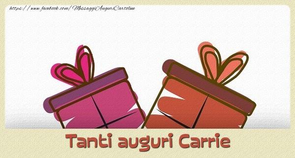 Cartoline di auguri - Tanti  auguri Carrie