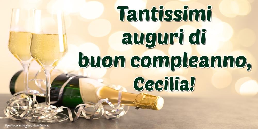 Cartoline di auguri - Tantissimi auguri di buon compleanno, Cecilia!