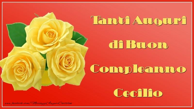 Cartoline di auguri - Tanti Auguri di Buon Compleanno Cecilio