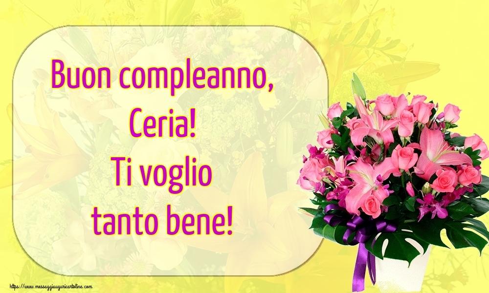 Cartoline di auguri - Buon compleanno, Ceria! Ti voglio tanto bene!