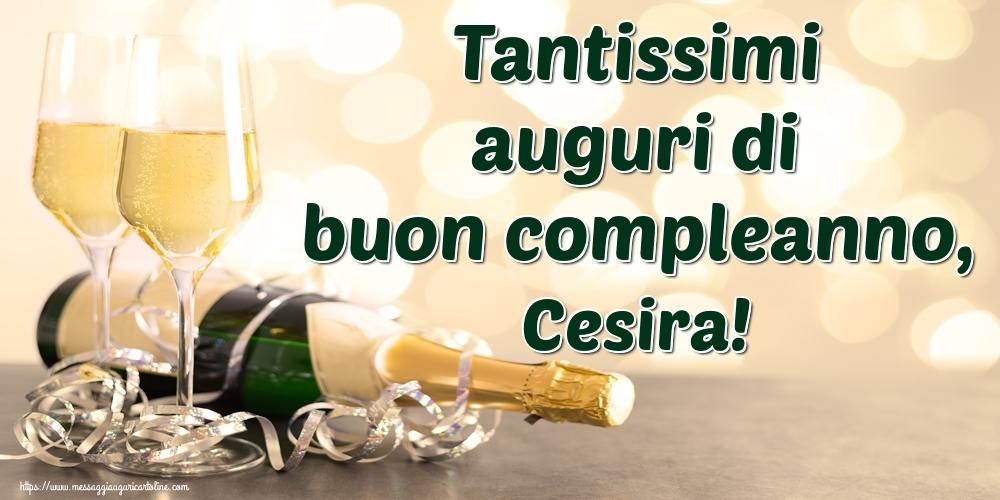 Cartoline di auguri - Tantissimi auguri di buon compleanno, Cesira!