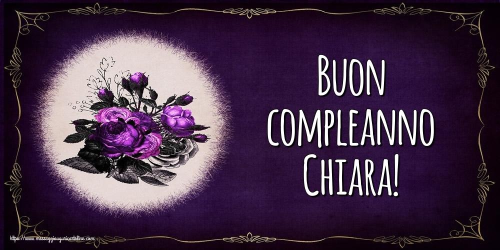 Cartoline di auguri - Buon compleanno Chiara!