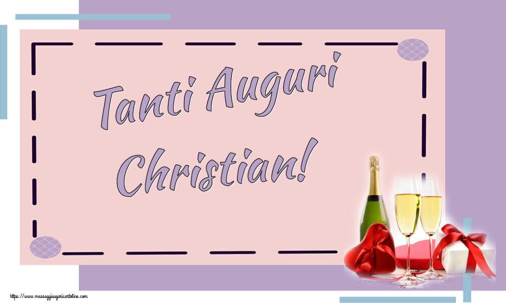 Cartoline di auguri - Tanti Auguri Christian!