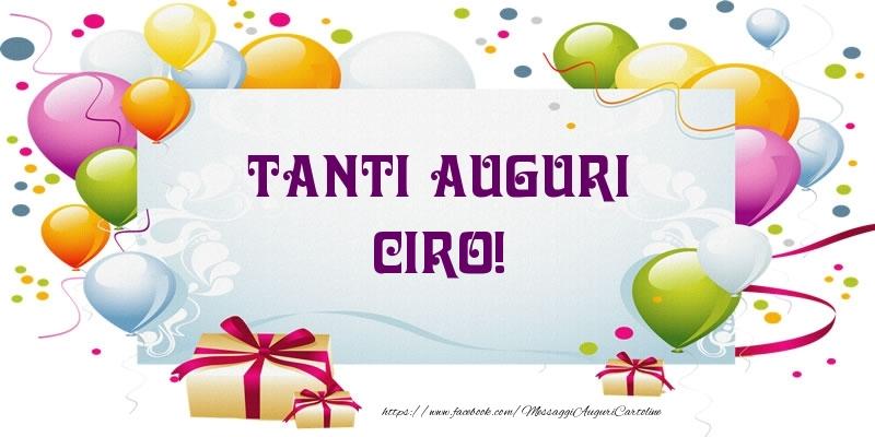 Cartoline di auguri - Tanti Auguri Ciro!