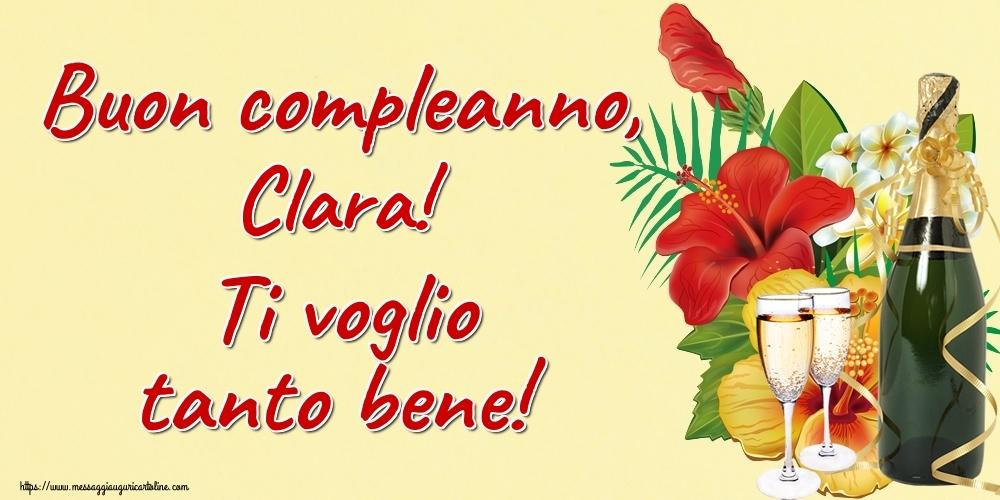 Cartoline di auguri - Buon compleanno, Clara! Ti voglio tanto bene!