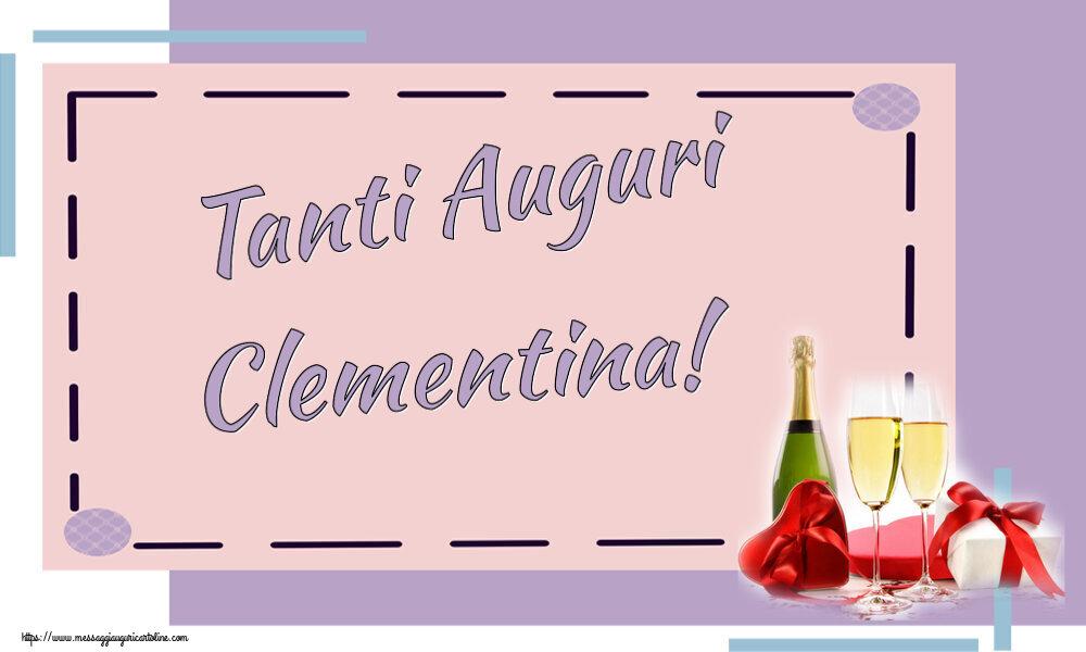 Cartoline di auguri - Tanti Auguri Clementina!