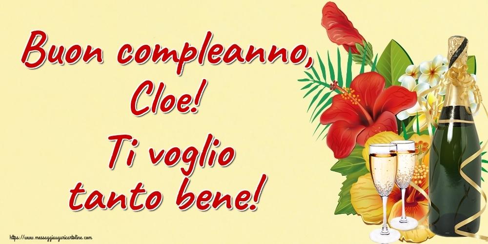 Cartoline di auguri - Buon compleanno, Cloe! Ti voglio tanto bene!
