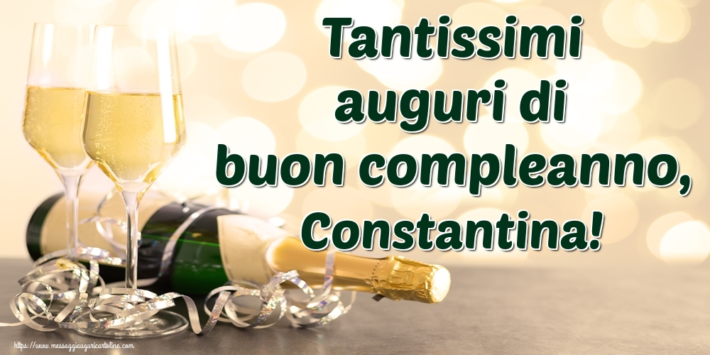 Cartoline di auguri - Tantissimi auguri di buon compleanno, Constantina!