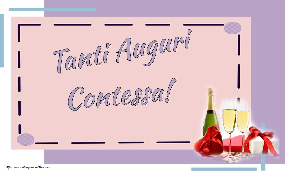 Cartoline di auguri - Tanti Auguri Contessa!