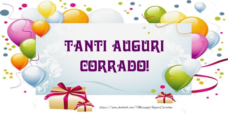 Cartoline di auguri - Tanti Auguri Corrado!