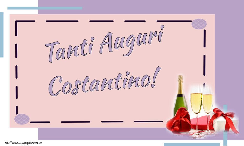 Cartoline di auguri - Tanti Auguri Costantino!