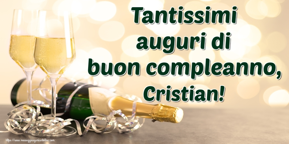 Cartoline di auguri - Tantissimi auguri di buon compleanno, Cristian!