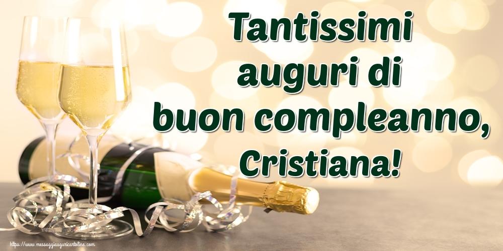 Cartoline di auguri - Tantissimi auguri di buon compleanno, Cristiana!