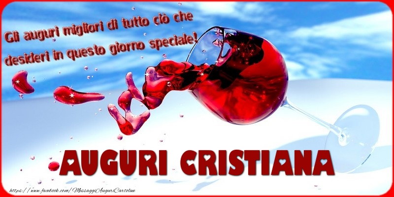 Cartoline di auguri - Tanti auguri  Cristiana