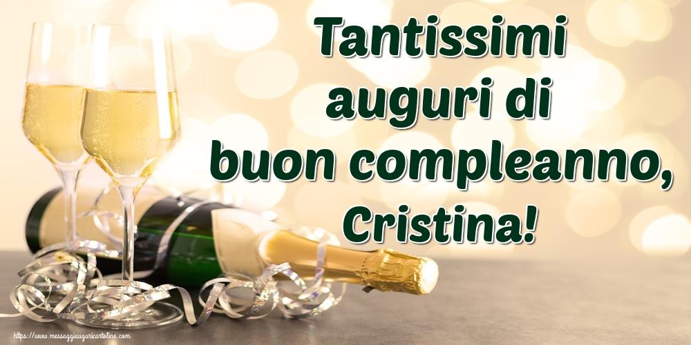 Cartoline di auguri - Tantissimi auguri di buon compleanno, Cristina!