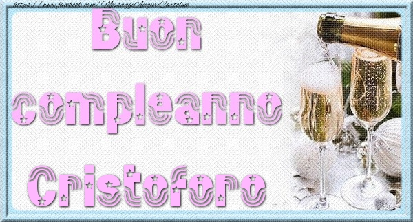 Cartoline di auguri - Buon compleanno Cristoforo