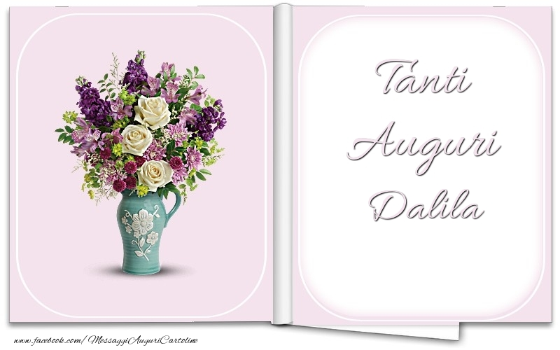 Cartoline di auguri - Tanti Auguri Dalila
