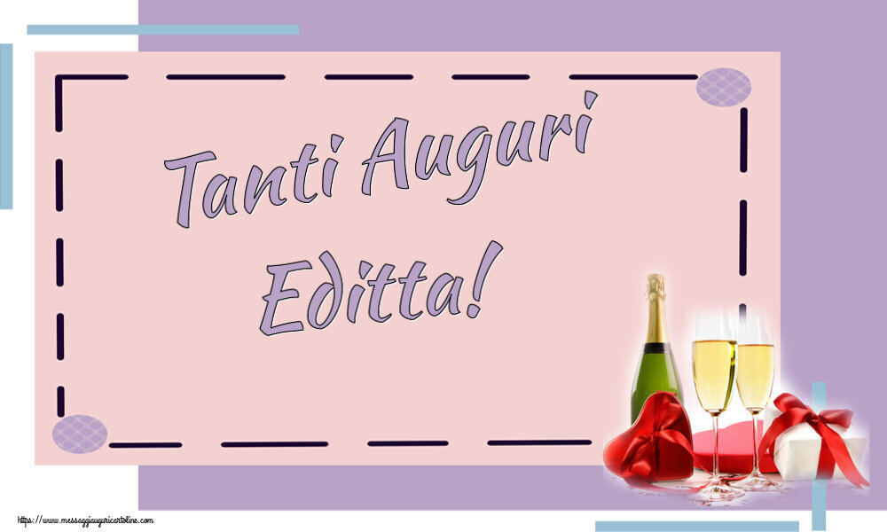 Cartoline di auguri - Tanti Auguri Editta!