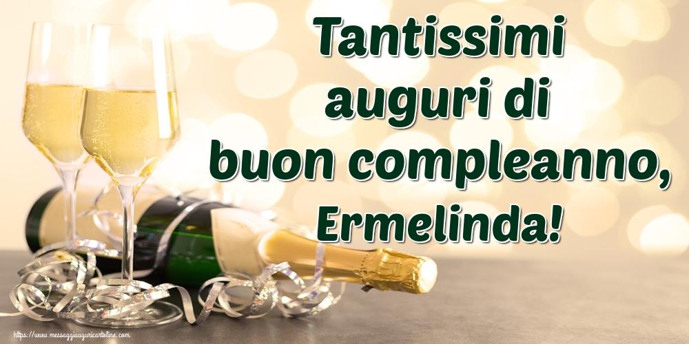 Cartoline di auguri - Tantissimi auguri di buon compleanno, Ermelinda!