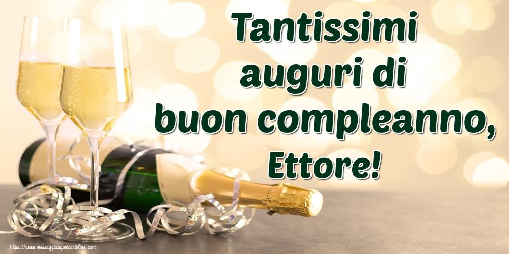 Cartoline di auguri - Tantissimi auguri di buon compleanno, Ettore!