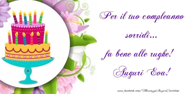 Cartoline di auguri - Per il tuo compleanno sorridi... fa bene alle rughe! Eva