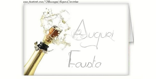 Cartoline di auguri - Auguri, Fausta