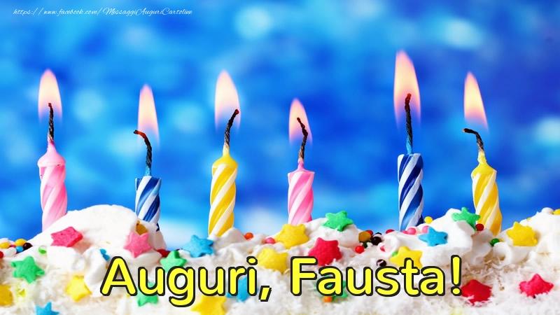 Cartoline di auguri - Auguri, Fausta!
