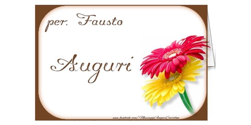 Cartoline di auguri - Auguri, Fausto