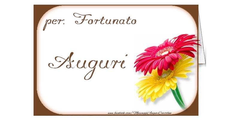 Cartoline di auguri - Auguri, Fortunato