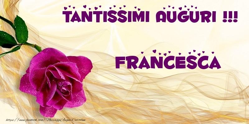 Top Tantissimi Auguri !!! Francesca - Cartoline di auguri per  UA02