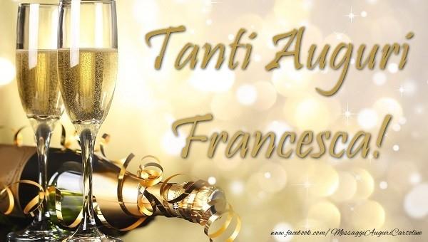 Preferenza Tanti auguri Francesca - Cartoline di auguri per Francesca  PK48