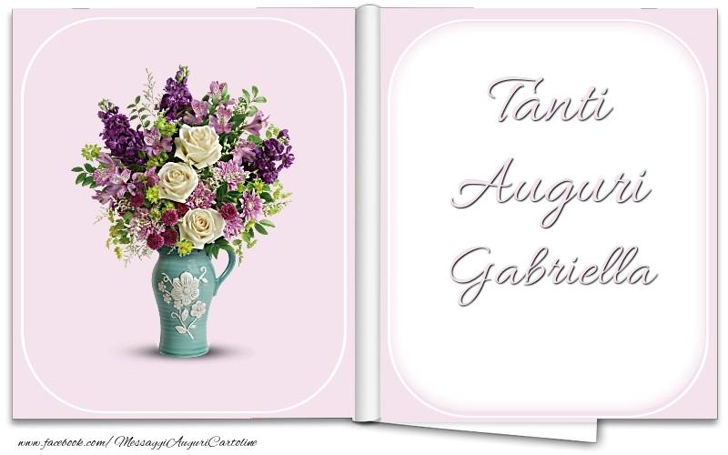 Cartoline di auguri - Tanti Auguri Gabriella