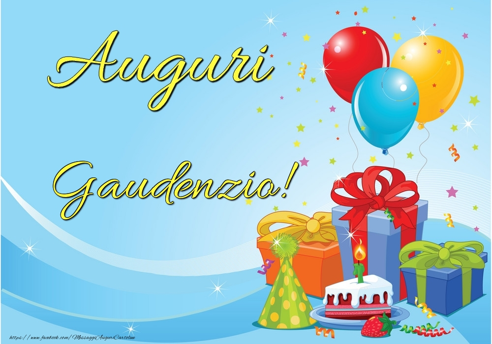Cartoline di auguri - Auguri Gaudenzio!