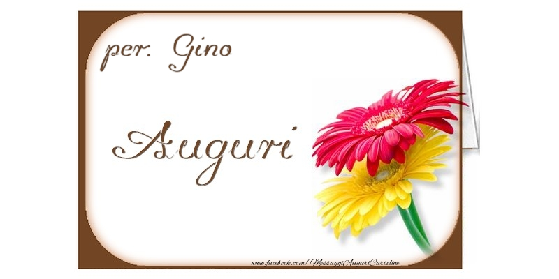 Cartoline di auguri - Auguri, Gino