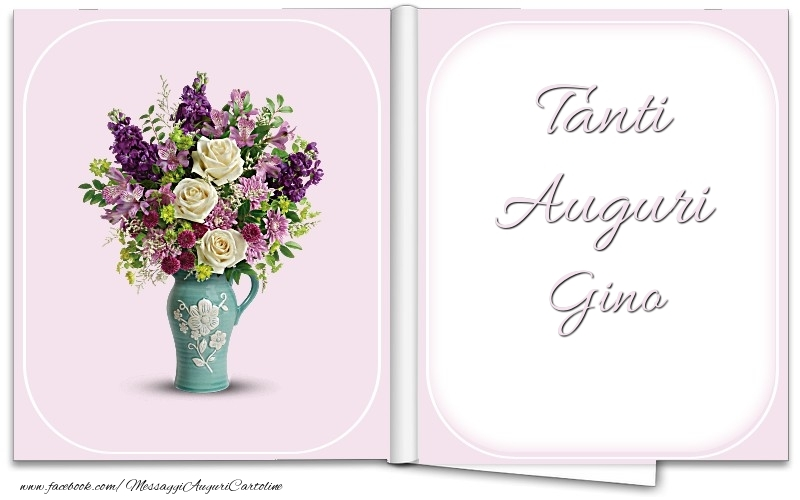 Cartoline di auguri - Tanti Auguri Gino