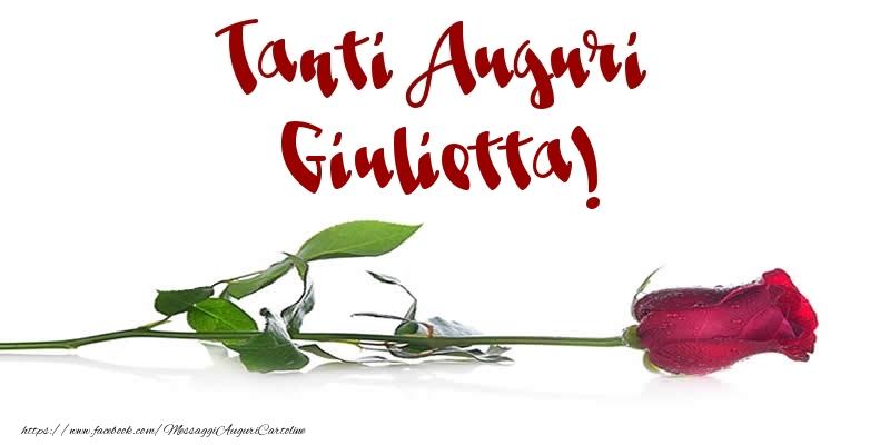 Cartoline di auguri - Tanti Auguri Giulietta!