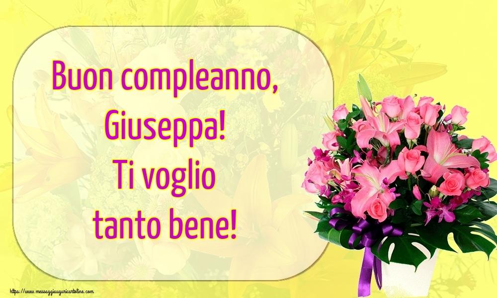 Cartoline di auguri - Buon compleanno, Giuseppa! Ti voglio tanto bene!