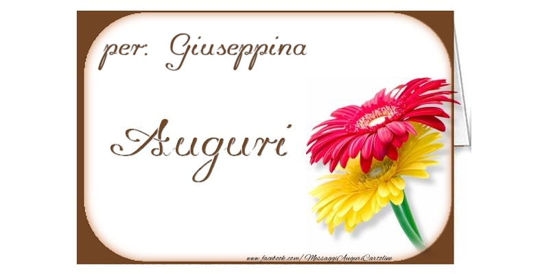 Cartoline di auguri - Auguri, Giuseppina