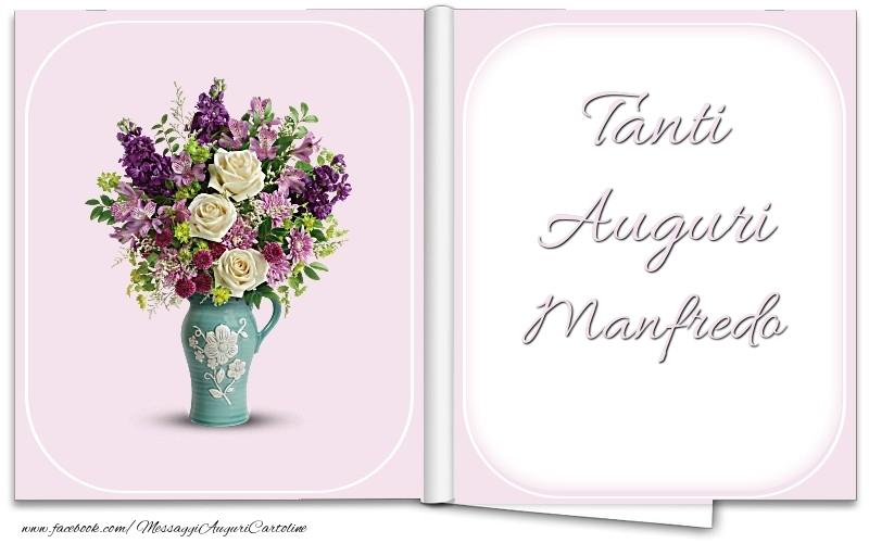 Cartoline di auguri - Tanti Auguri Manfredo