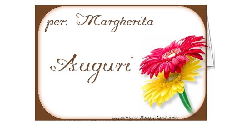 Cartoline di auguri - Auguri, Margherita
